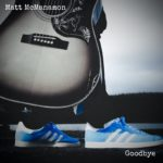 "Matt McManamon – his first single ""Goodbye"" on Fretsore Records today"