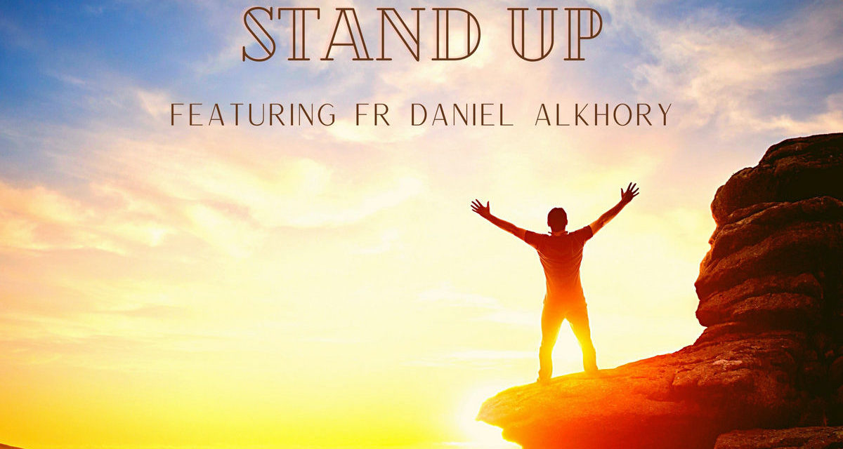 """Ooberfuse release inspirational new single """"Stand Up"""" featuring Fr Daniel Alkhory"""